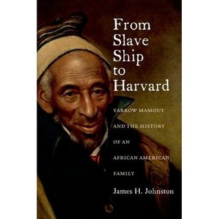 cover image of from slave ship to harvard by james johnston