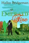 Emerald Fire by Hallee Bridgeman