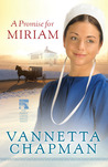 A Promise for Miriam (The Pebble Creek Amish #1)