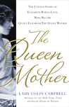 The Queen Mother by Lady Colin Campbell