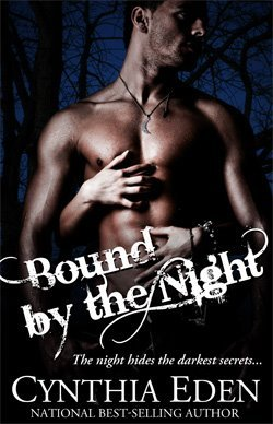 Bound by the Night by Cynthia Eden