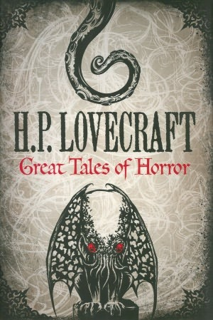 Great Tales of Horror by H.P. Lovecraft