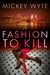 A Fashion to Kill