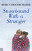 Snowbound with a Stranger (...