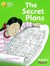 The Secret Plans (Oxford Re...