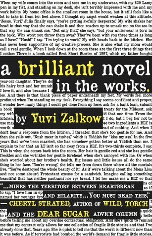 A Brilliant Novel in the Works by Yuvi Zalkow