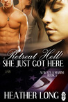 Retreat Hell! She Just Got Here (1 Night Stand, Always a Marine, #2)