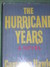 The Hurricane Years