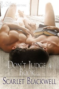 Don't Judge a Book... by Scarlet Blackwell