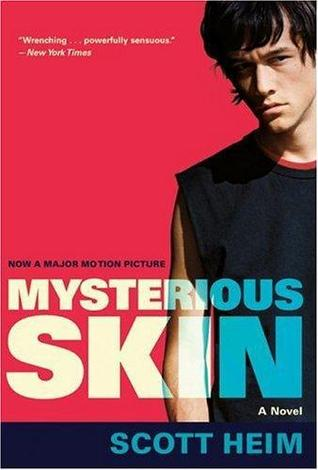 Mysterious Skin by Scott Heim