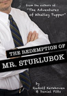 The Redemption of Mr. Sturlubok: A Choose Your Own...