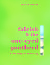 Fairish And The One-Eyed Goatherd