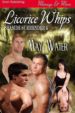 Licorice Whips (Seaside Surrender, #4)