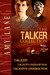 The Talker Collection by Amy Lane