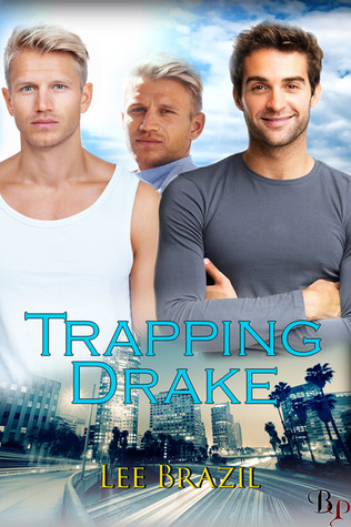 Trapping Drake by Lee Brazil