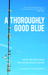 A Thoroughly Good Blue: New Writing from the Oscar Wilde Centre