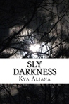 Sly Darkness
