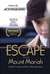 Escape from Mount Moriah: Memoirs of a Refugee Child's Triumph