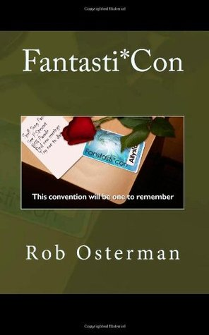 Fantasti*Con by Rob Osterman
