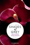 Shades of Grey: Geheimes Verlangen (Shades of Grey, #1)