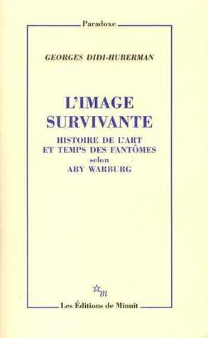 L'image Survivante by Georges Didi-Huberman