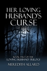 Her Loving Husband's Curse (Loving Husband, #2)