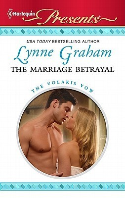The Marriage Betrayal by Lynne Graham