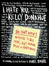 I Hate You, Kelly Donahue by Mark Svartz