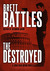 The Destroyed (Jonathan Quinn, #5)