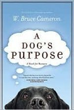 A Dog's Purpose (A Dog's Purpose, #1)