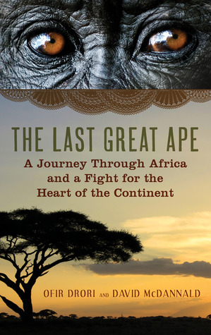 The Last Great Ape by Ofir Drori