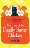 The Case of the Deadly Butter Chicken (Vish Puri, #3)