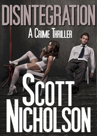 Disintegration by Scott Nicholson