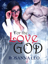 For the Love of a God (Greek God, #1)