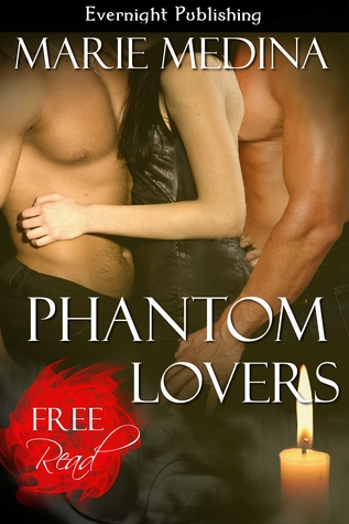 Phantom Lovers by Marie Medina