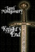 Knight's End (Knight's Trilogy, #1)