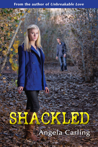 Shackled by Angela Carling