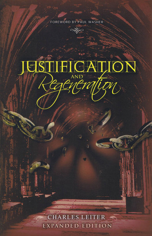Justification and Regeneration by Charles Leiter
