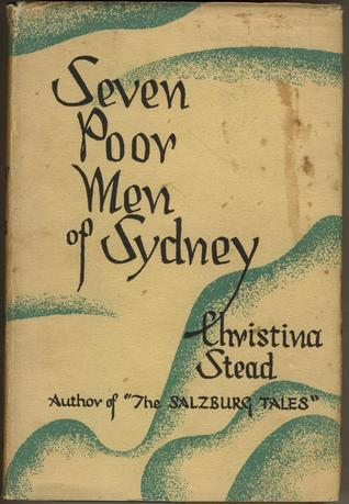 Seven Poor Men of Sydney by Christina Stead