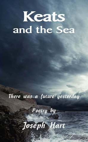 Keats and the Sea by Joseph Hart