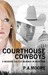 Courthouse Cowboys-A Modern Tale of Murder in Montana