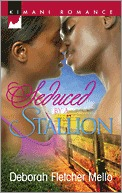 Seduced by a Stallion by Deborah Fletcher Mello