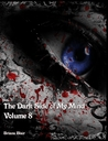 The Dark Side of My Mind - Volume 8 by Briana Blair