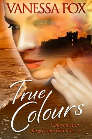 True Colours by Vanessa Fox-O'Loughlin