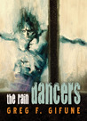 The Rain Dancers by Greg F. Gifune