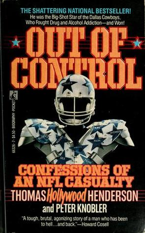 Out of Control: Confessions of an NFL Casualty