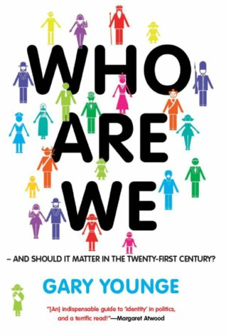 Who Are We   And Should It Matter In The 21st Century? by Gary Younge