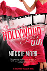 Secrets of the Hollywood Girls Club