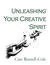 Unleashing Your Creative Spirit