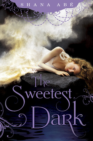 Book Cover: The Sweetest Dark by Sharon Abé
